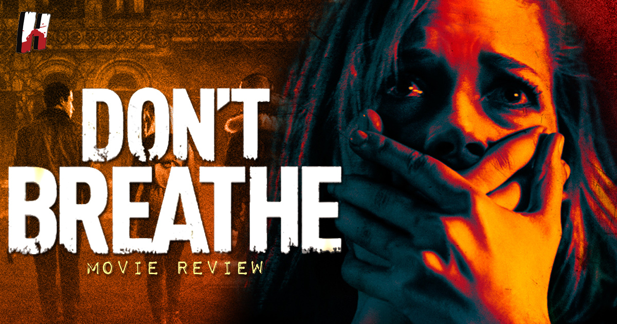 DONTBREATHE-FEATURED