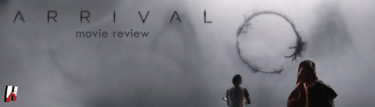Arrival (2016) Movie Review and Analysis